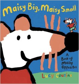 Maisy Big, Maisy Small